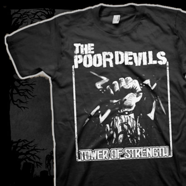 The Poor Devils - Tower Of Strength [T-Shirt] (Farbe: schwarz | Print: weiß)