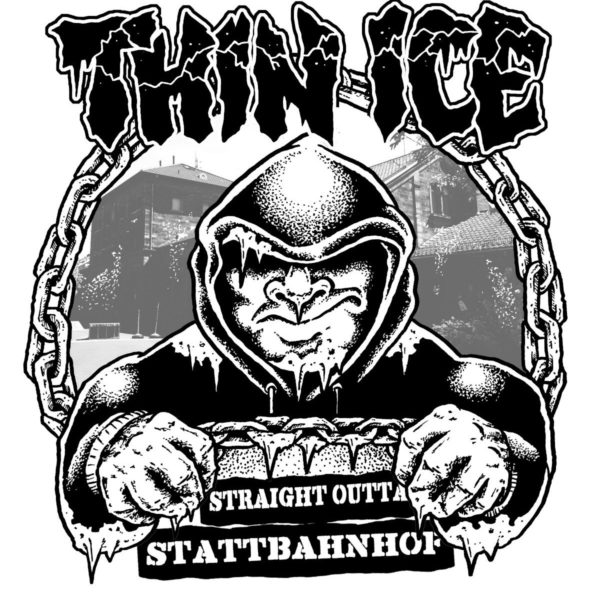 Thin Ice - Straight Outta Stattbahnhof [T-Shirt] (Artwork)
