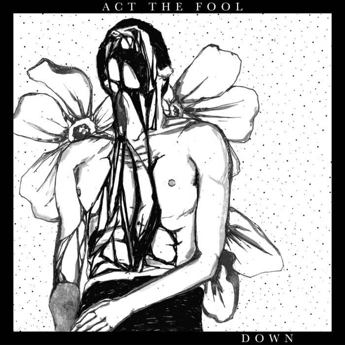 Act The Fool - Down [Vinyl]
