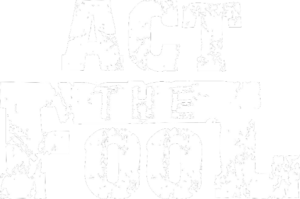 Act The Fool - Logo