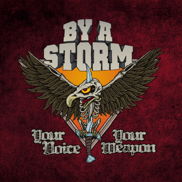 BY A STORM - Your Voice, Your Weapon [12-Vinyl]