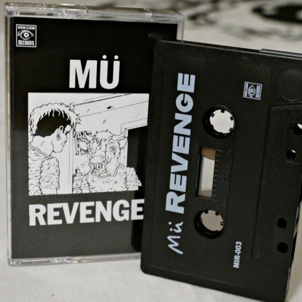 Mü – Revenge [Tape]