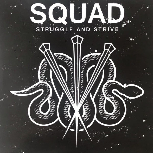 "SQUAD - Struggle And Strive [7""-Vinyl]"