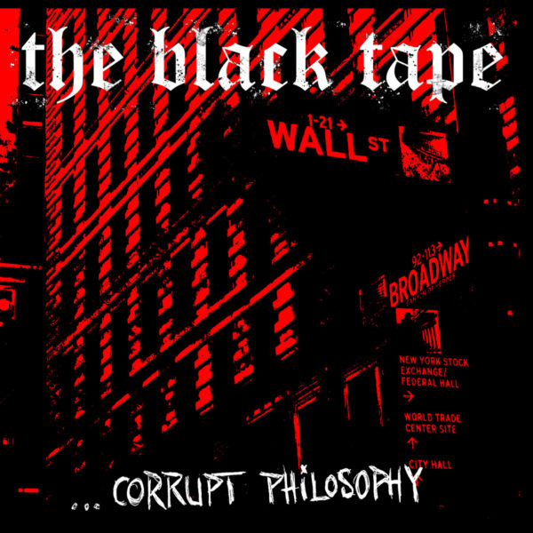 The Black Tape - Corrupt Philosophy [CD]