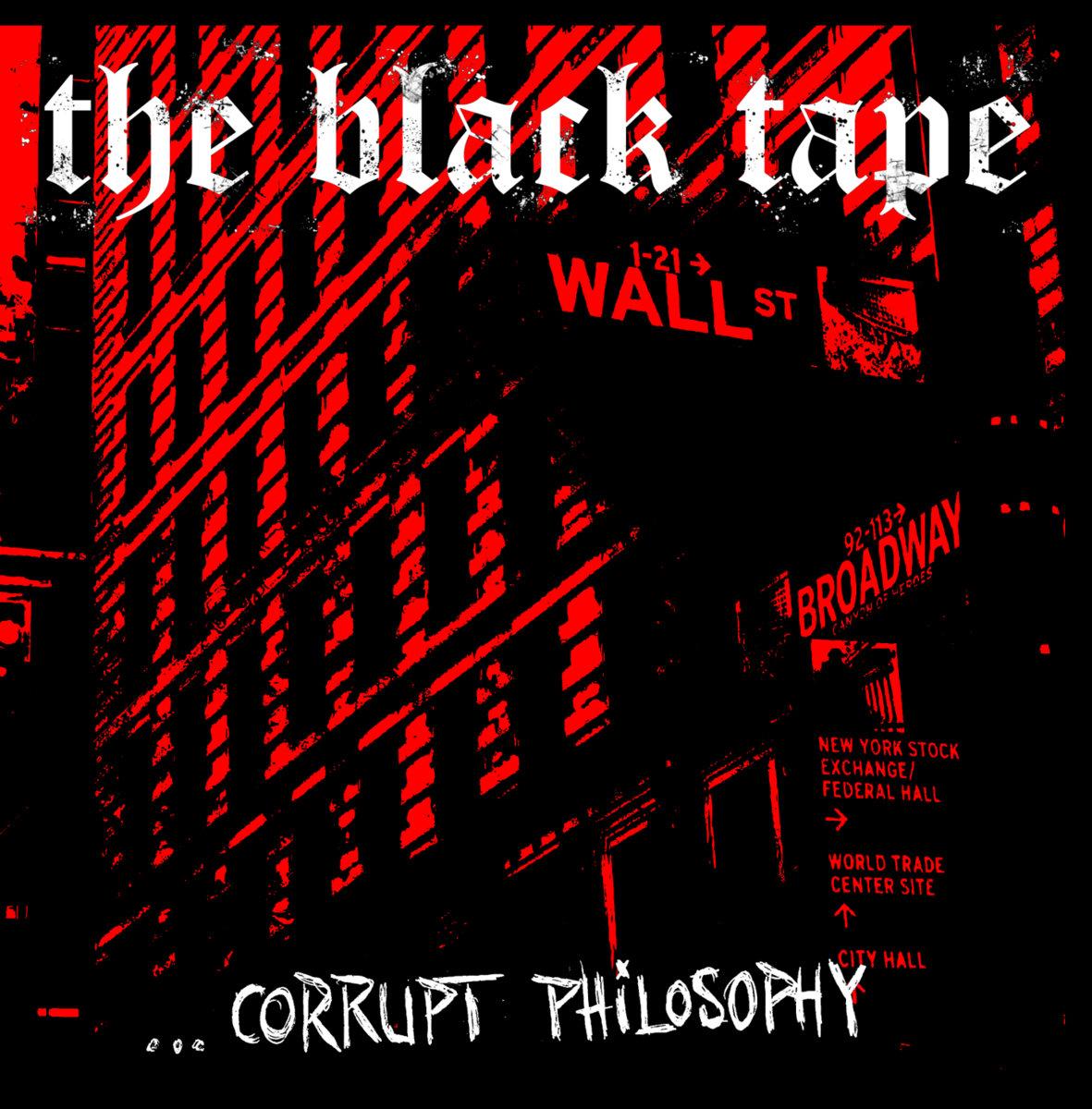 The Black Tape - Corrupt Philosophy [CD]